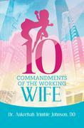 10 Commandments of the Working Wife
