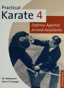 Practical Karate Volume 4: Defense Against Armed Assailants