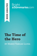 The Time of the Hero by Mario Vargas Llosa (Book Analysis)