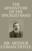 Adventure of the Speckled Band, The The