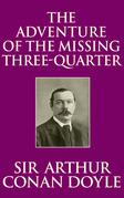 The Adventure of the Missing Three-Quarter