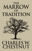 Marrow of Tradition, The The