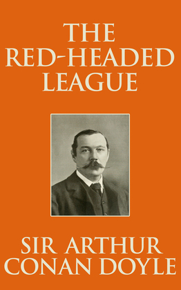Red-Headed League, The The