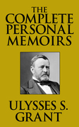 The Complete Personal Memoirs