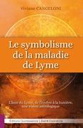 Le symbolisme de la maladie de Lyme