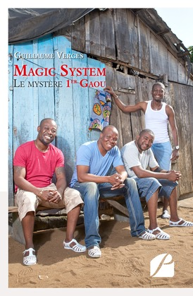 Magic System  -  Le mystère 1er Gaou