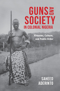 Guns and Society in Colonial Nigeria