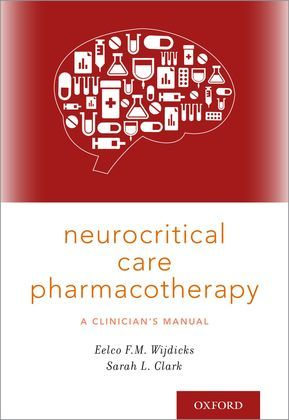 Neurocritical Care Pharmacotherapy