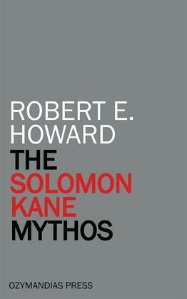 The Solomon Kane Mythos