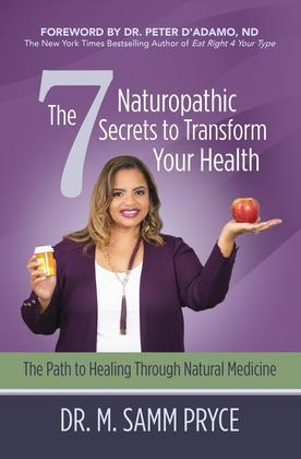 The 7 Naturopathic Secrets to Transform Your Health