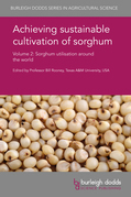 Achieving sustainable cultivation of sorghum Volume 2