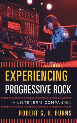 Experiencing Progressive Rock