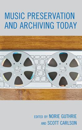 Music Preservation and Archiving Today