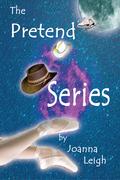 The Pretend Series