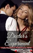 Doctor's Experiment