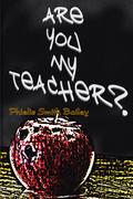 Are You My Teacher?