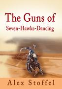 The Guns of Seven-Hawks-Dancing