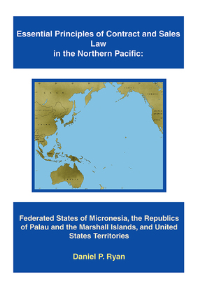 Essential Principles of Contract and Sales Law in the Northern Pacific