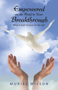 Empowered on the Road to Your Breakthrough