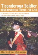 Ticonderoga Soldierelijah Estabrooks Journal 1758-1760