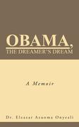 Obama, the Dreamer's Dream