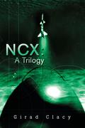 Ncx: a Trilogy