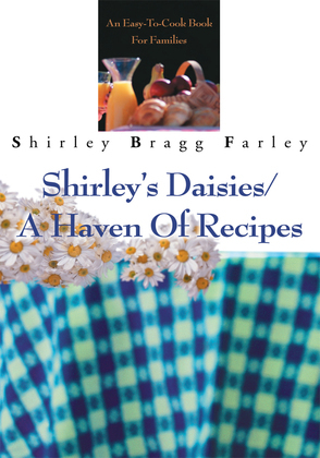 Shirley's Daisies/A Haven of Recipes