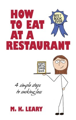 How to Eat at a Restaurant