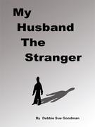 My Husband the Stranger