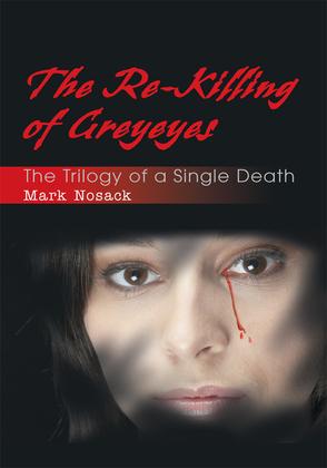 The Re-Killing of Greyeyes