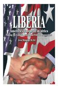 Liberia: America's Footprint in Africa
