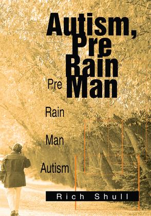 Autism, Pre Rain Man