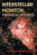 Interstellar Monitor: Pantheon of Fates