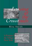 Lansing at the Crossroads
