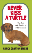 Never Kiss a Turtle