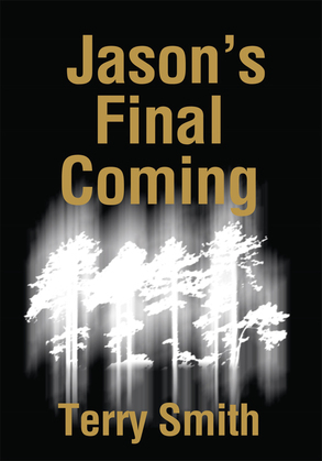 Jason's Final Coming