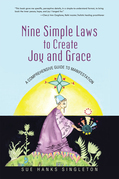 Nine Simple Laws to Create Joy and Grace