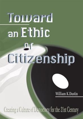 Toward an Ethic of Citizenship