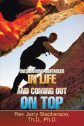 Over Coming Obstacles in Life and Coming out on Top