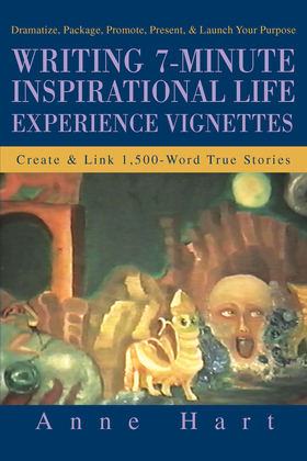 Writing 7-Minute Inspirational Life Experience Vignettes