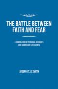 The Battle Between Faith and Fear