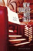 New Quarter Note Tales