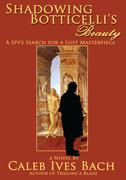 Shadowing Botticelli's Beauty