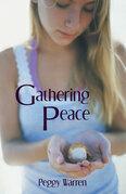 Gathering Peace