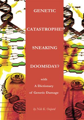 Genetic Catastrophe! Sneaking Doomsday?