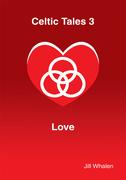 Celtic Tales3 Love