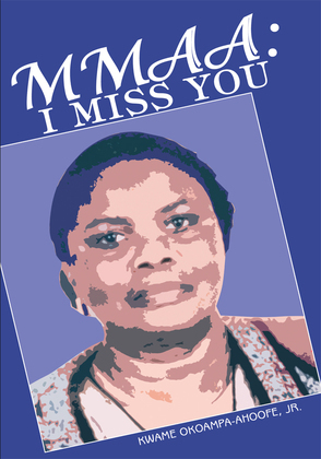 Mmaa: I Miss You