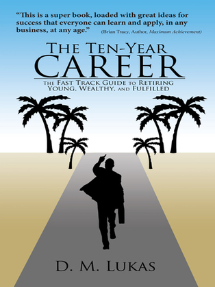 The Ten-Year Career