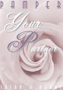 Pamper Your Partner