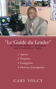 Le Guide Du Leader Tome I